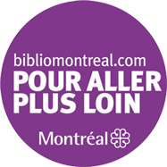 bibliomontreal.com - POUR ALLER PLUS LOIN
